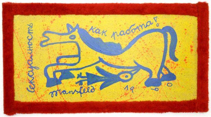 """Mit Acryl auf Pappe malte Richard Mansfeld 1990 sein Werk """"Seksualnost, kak rabotatch"""""""""""